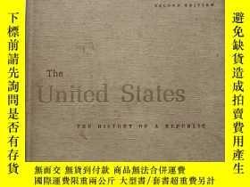 二手書博民逛書店The罕見United States THE HISTORY OF A REPUBLIC (SECOND EDIT
