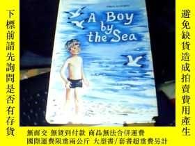 二手書博民逛書店A罕見Boy by the Sea [精裝]   庫6AY16575 請看圖 請看圖 出版1984