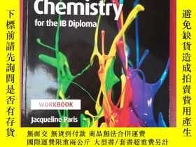 二手書博民逛書店Chemistry罕見for the ib diploma workbook【帶光盤】Y181909 Jacq