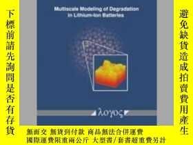 二手書博民逛書店Multiscale罕見Modeling of Degradation in Lithium-Ion Batter