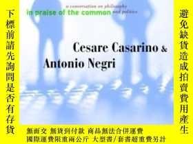 二手書博民逛書店In罕見Praise Of The CommonY255562 Cesare Casarino Univ Of
