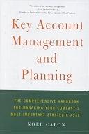 二手書 Key Account Management and Planning: The Comprehensive Handbook for Managing Your Company s Mos R2Y 074321188X