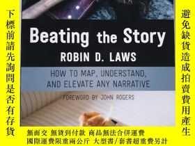 二手書博民逛書店Beating罕見the Story ROBIN D. LAWS