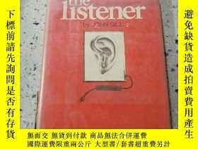 二手書博民逛書店the罕見listener by JOHN GILL:《聆聽者》