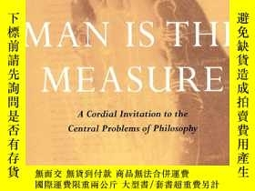 二手書博民逛書店Man罕見is the Measure: A Cordial I
