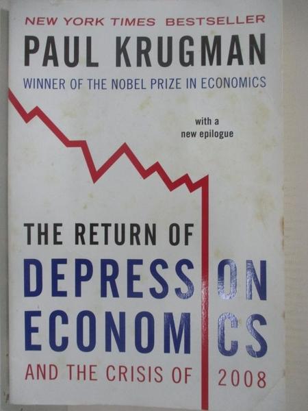 【書寶二手書T7/財經企管_B5T】The Return of Depression Economics and the Crisis of 2008_Krugman, Paul