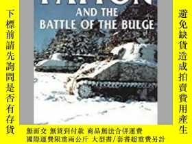 二手書博民逛書店Patton罕見and the Battle of the Bulge (damaged)-巴頓與膨脹之戰(受損)