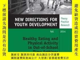 二手書博民逛書店Healthy罕見Eating and Physical Activity in Out-of-School Ti