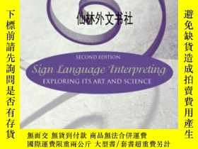 二手書博民逛書店【罕見】2003年出版 Sign Language Interp