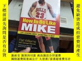二手書博民逛書店How罕見to Be Like Mike: Life Lesso