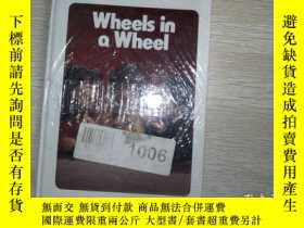 二手書博民逛書店wheels罕見in a wheel·16開··Y206421