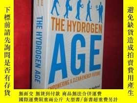 二手書博民逛書店The罕見Hydrogen Age: Empowering a