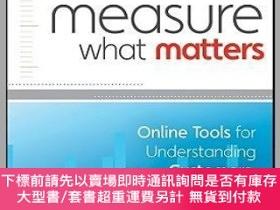 二手書博民逛書店預訂Measure罕見What Matters: Online Tools For Understanding C