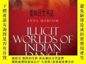 二手書博民逛書店【罕見】Illicit Worlds Of Indian Dan