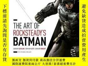 二手書博民逛書店The罕見Art Of Rocksteady s Batman: Arkham Asylum, Arkham Ci