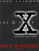 二手書博民逛書店 《The X-files Book of the Unexplained》 R2Y ISBN:0684816334