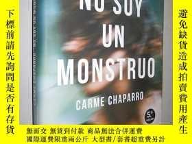 二手書博民逛書店No罕見soy un monstruo Carme Chapar