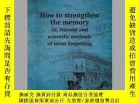 二手書博民逛書店How罕見to strengthen the memoryY405706 Luther Holbrook M.