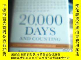 二手書博民逛書店罕見20,000DAYSY212180 AND COUNTING
