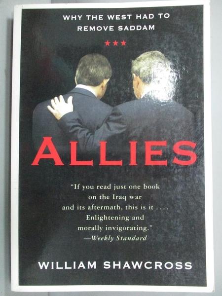 【書寶二手書T6/原文書_KLN】Allies: Why the West Had to Remove Saddam_S