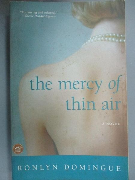 【書寶二手書T3/原文小說_C56】The Mercy of Thin Air: A Novel_Domingue, R