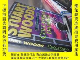二手書博民逛書店Collateral罕見Damage【大32開精裝 英文原版】Y16472 Woods, Stuart Put