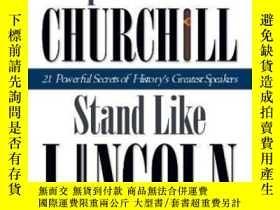 二手書博民逛書店Speak罕見Like Churchill, Stand Like Lincoln-說話像丘吉爾,站得像林肯Y