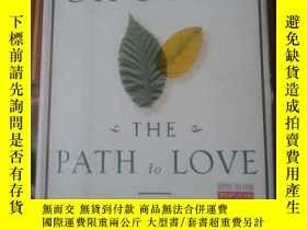 二手書博民逛書店The罕見Path to Love: Renewing the Power of Spirit in Your L