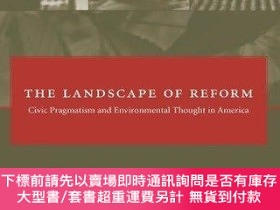 二手書博民逛書店The罕見Landscape Of ReformY255174 Minteer, Ben A. Mit Pr