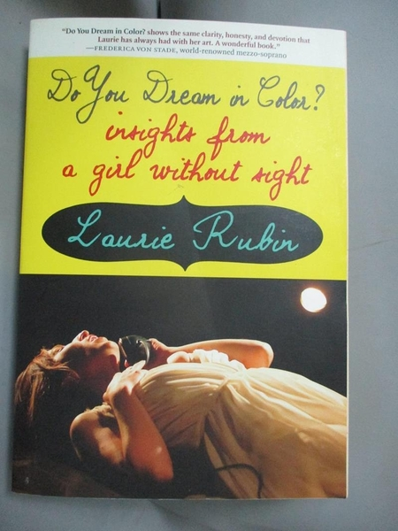 【書寶二手書T7/原文書_BG1】Do You Dream in Color?: Insights from a Girl Without Sight_Rubin, Laurie