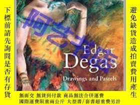二手書博民逛書店Edgar罕見Degas( Drawings and Paste