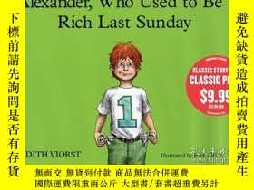 二手書博民逛書店Alexander,罕見Who Used To Be Rich Last SundayY256260 Judi