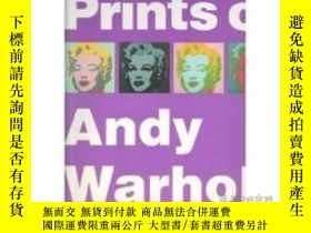 二手書博民逛書店The罕見Prints of Andy WarholY28384