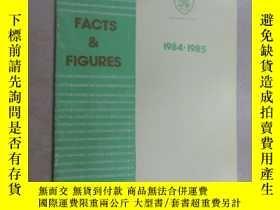 二手書博民逛書店英文書罕見FACTS FIGURES 1984.1985Y15969