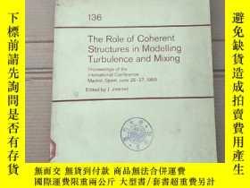 二手書博民逛書店the罕見role of coherent structures in modelling turbulence
