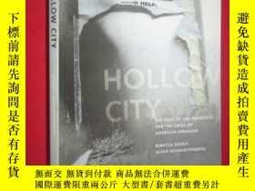 二手書博民逛書店Hollow罕見City:The Siege of San Fr