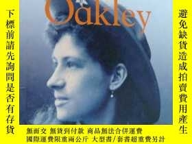 二手書博民逛書店Annie罕見Qakley:A photographic story of a life (first ameri