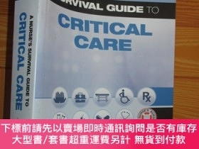 二手書博民逛書店A罕見Nurse s Survival Guide to Critical Care 【詳見圖】Y255351