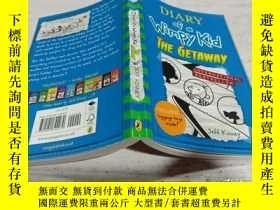 二手書博民逛書店DIARY罕見of a Wimpy Kid THE GETAWAY(懦弱孩子的日記)Y200392