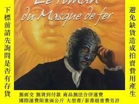 二手書博民逛書店le罕見roman du masque de fer鐵面具小說,
