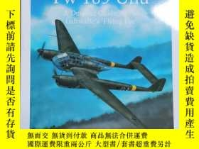 二手書博民逛書店罕見孤本The Focke-Wulf Fw 189 Uhu: A Detailed Guide to the Lu
