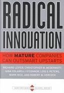 二手書博民逛書店《Radical Innovation: How Mature Companies Can Outsmart Upstarts》 R2Y ISBN:0875849032