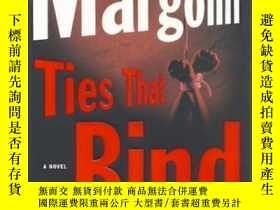 二手書博民逛書店Ties罕見That Bind (Margolin, Phill