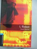 【書寶二手書T1/語言學習_NPC】I, robot : short stories_Isaac Asimov
