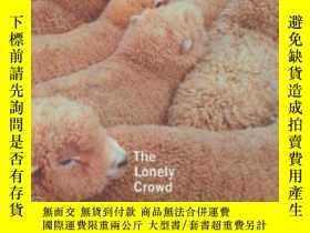 二手書博民逛書店The罕見Lonely Crowd, Revised EditionY362136 David Riesman