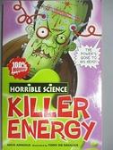 【書寶二手書T4/語言學習_BPE】Killer Energy (Horrible Science)_Nick Arnold