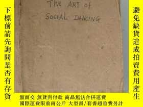 二手書博民逛書店The罕見Art of Social Dancing 民國毛邊本