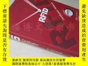 二手書博民逛書店The罕見RFID Certification Textbook (2nd Edition)【16開精裝 英文原版