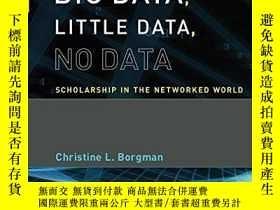二手書博民逛書店Big罕見Data, Little Data, No DataY256260 Christine L. Bor