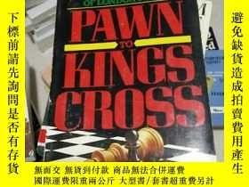 二手書博民逛書店PAWN罕見TO KINGS CROSSY7461